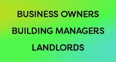Business Owners, Building Managers, and Landlords