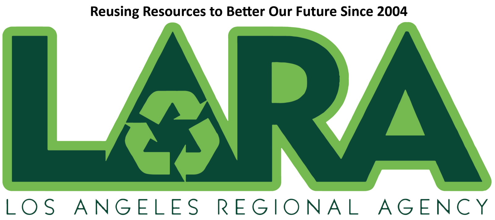 Los Angeles Regional Agency logo - Reusing Resources Since 2004